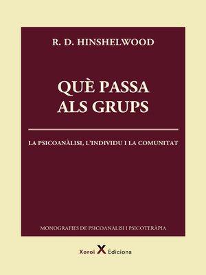 cover image of Què passa als grups