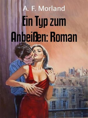 cover image of Ein Typ zum Anbeißen