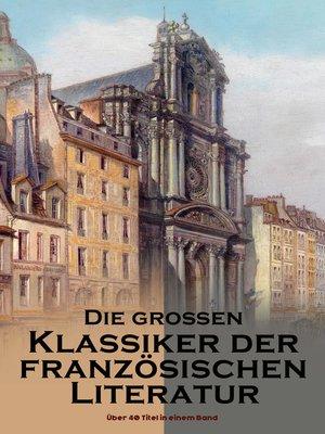 cover image of Die großen Klassiker der französischen Literatur