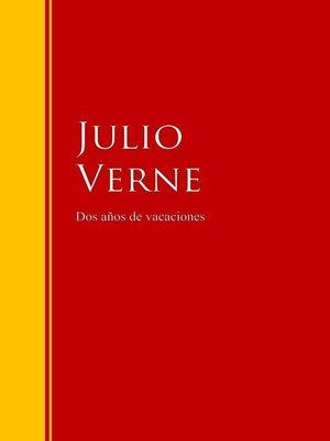 cover image of Dos años de vacaciones