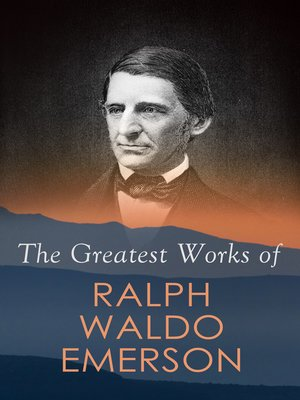 cover image of The Greatest Works of Ralph Waldo Emerson
