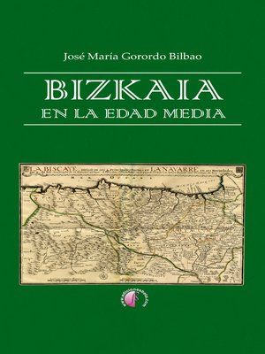 cover image of Bizkaia en la Edad Media