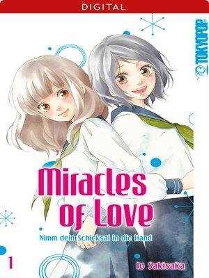 cover image of Miracles of Love--Nimm dein Schicksal in die Hand 01