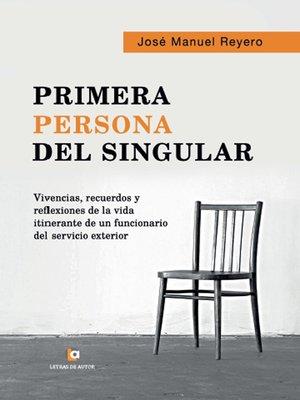 cover image of Primera persona del singular