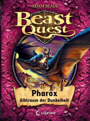 cover image of Beast Quest 33--Pharox, Albtraum der Dunkelheit
