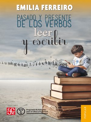 cover image of Pasado y presente de los verbos leer y escribir