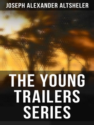 cover image of The Young Trailers Series