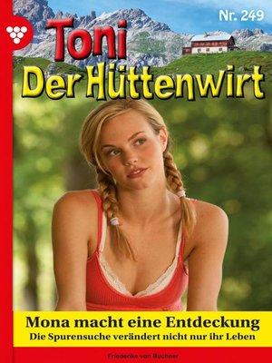 cover image of Toni der Hüttenwirt 249 – Heimatroman
