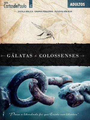 cover image of Gálatas e Colossenses / Guia do Professor