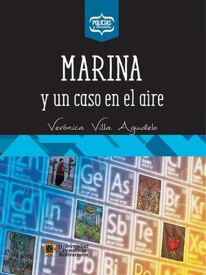cover image of Marina y un caso en el aire