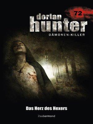 cover image of Dorian Hunter 72--Das Herz des Hexers
