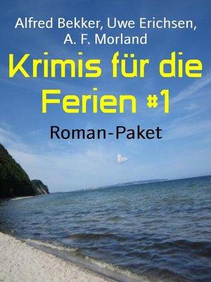 cover image of Krimis für die Ferien #1