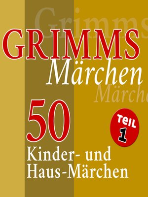 cover image of Grimms Märchen, Teil 1
