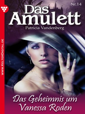cover image of Das Amulett 14 – Liebesroman