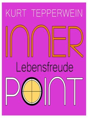 cover image of Inner Point--Lebensfreude
