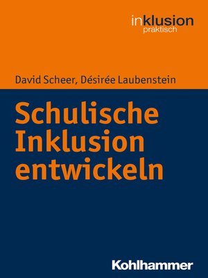 cover image of Schulische Inklusion entwickeln