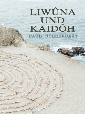 cover image of Liwûna und Kaidôh