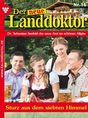 cover image of Der neue Landdoktor 16 – Arztroman