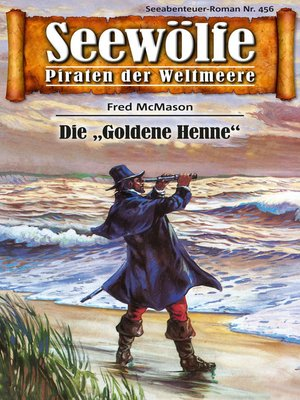 cover image of Seewölfe--Piraten der Weltmeere 456