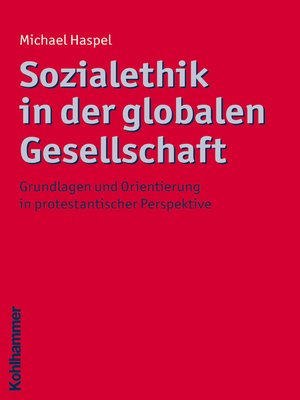 cover image of Sozialethik in der globalen Gesellschaft