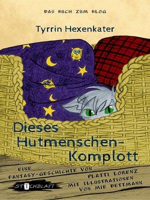 cover image of Dieses Hutmenschenkomplott