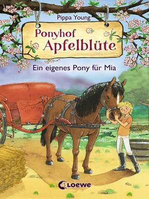 cover image of Ponyhof Apfelblüte 13--Ein eigenes Pony für Mia