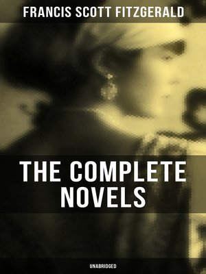 cover image of The Complete Novels of F. Scott Fitzgerald (Unabridged)