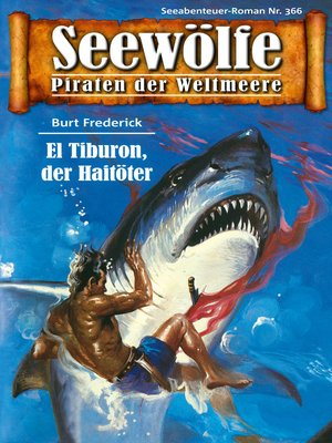 cover image of Seewölfe--Piraten der Weltmeere 366