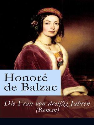 cover image of Die Frau von dreißig Jahren (Roman)