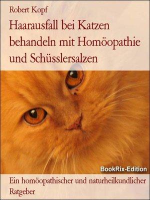 cover image of Haarausfall bei Katzen behandeln mit Homöopathie und Schüsslersalzen