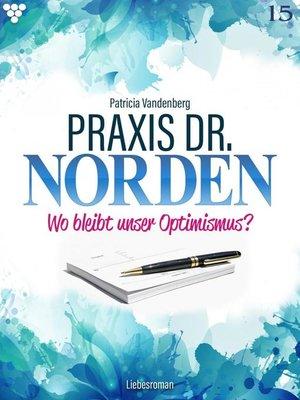 cover image of Praxis Dr. Norden 15 – Arztroman