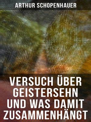 cover image of Versuch über Geistersehn und was damit zusammenhängt