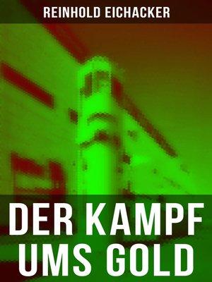 cover image of Der Kampf ums Gold