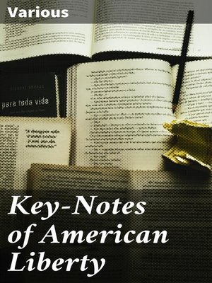 cover image of Key-Notes of American Liberty
