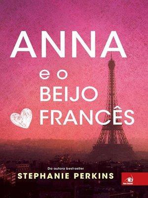 cover image of Anna e o beijo Francês