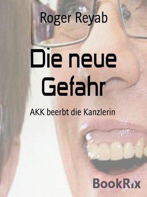 cover image of Die neue Gefahr