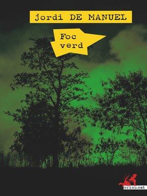 cover image of Foc verd
