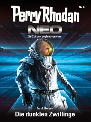 cover image of Perry Rhodan Neo 6