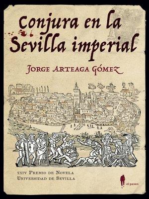 cover image of Conjura en la Sevilla imperial