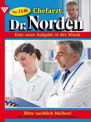 cover image of Chefarzt Dr. Norden 1140 – Arztroman