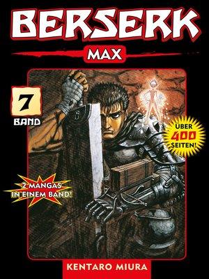 cover image of Berserk Max, Band 7