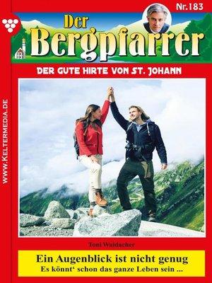 cover image of Der Bergpfarrer 183 – Heimatroman