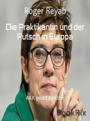 cover image of Die Praktikantin und der Putsch in Europa