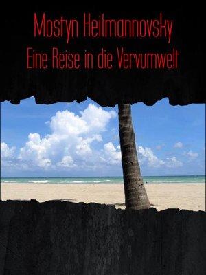 cover image of Eine Reise in die Vervumwelt