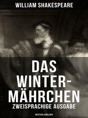 cover image of Das Winter-Mährchen (Zweisprachige Ausgabe