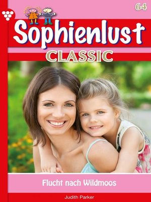 cover image of Sophienlust Classic 64 – Familienroman