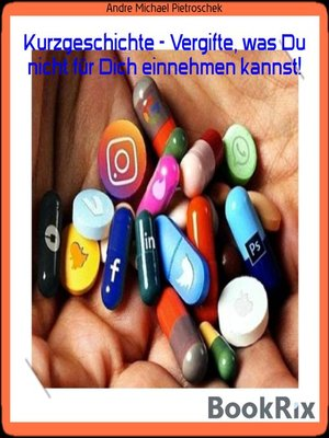 cover image of Kurzgeschichte--Vergifte, was Du nicht für Dich einnehmen kannst!
