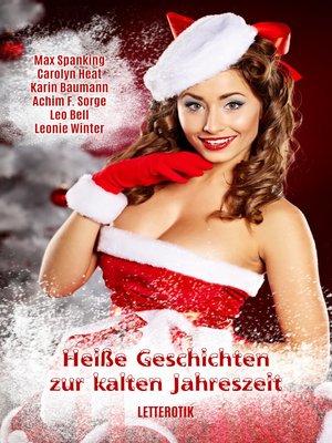 cover image of Heiße Geschichten zur kalten Jahreszeit