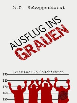 cover image of Ausflug ins Grauen