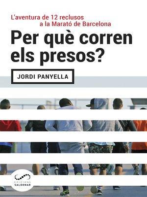 cover image of Per què corren els presos?